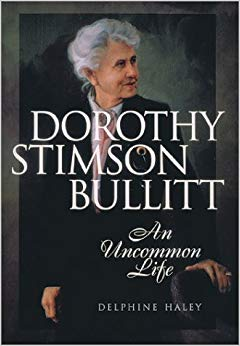 "Dorothy Stimson Bullitt, ""I don't have causes, I have principles"""